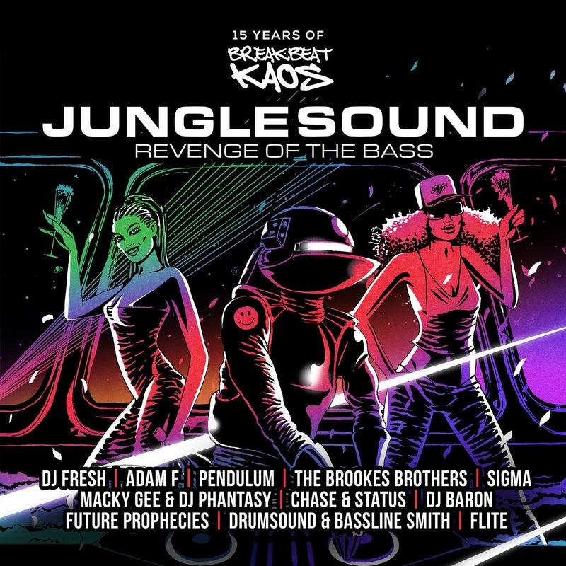 Junglesound: Revenge of the Bass - 15 Years of Breakbeat Kaos