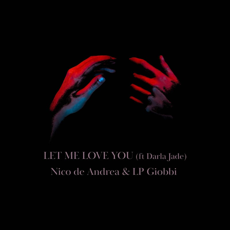 Let Me Love You (Extended) feat. Darla Jade