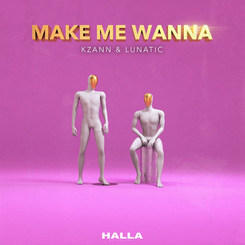 Make Me Wanna (Extended Mix)