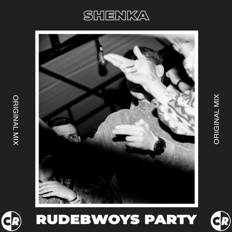 Rudebwoys Party