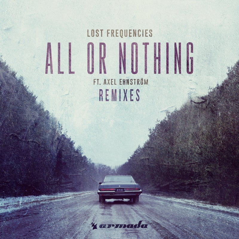All Or Nothing - Remixes