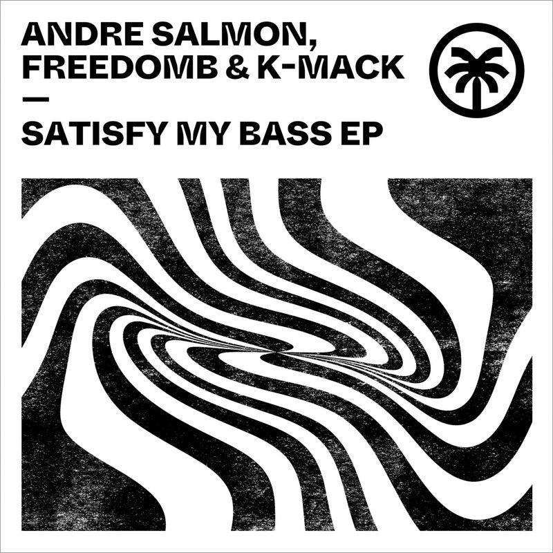 Satisfy My Bass EP