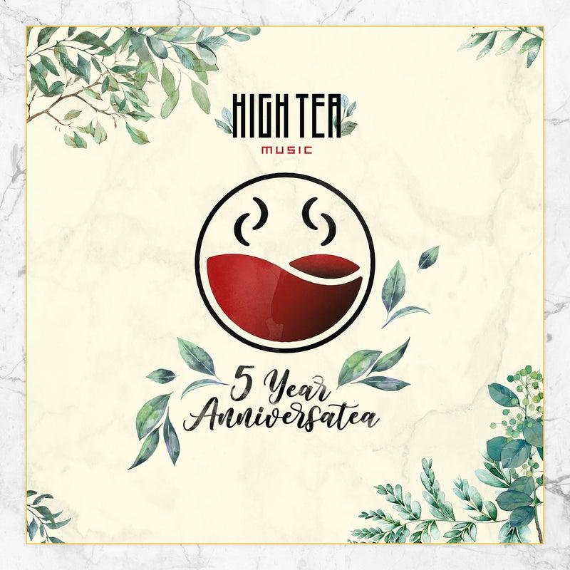 5 Year Anniversatea (High Tea Music Presents)