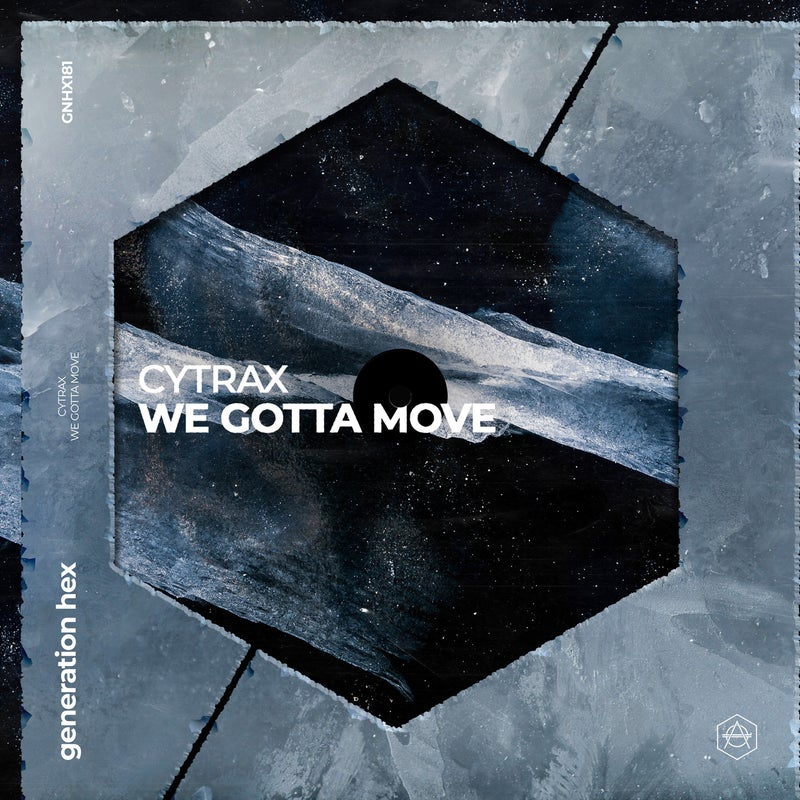 We Gotta Move - Extended Mix
