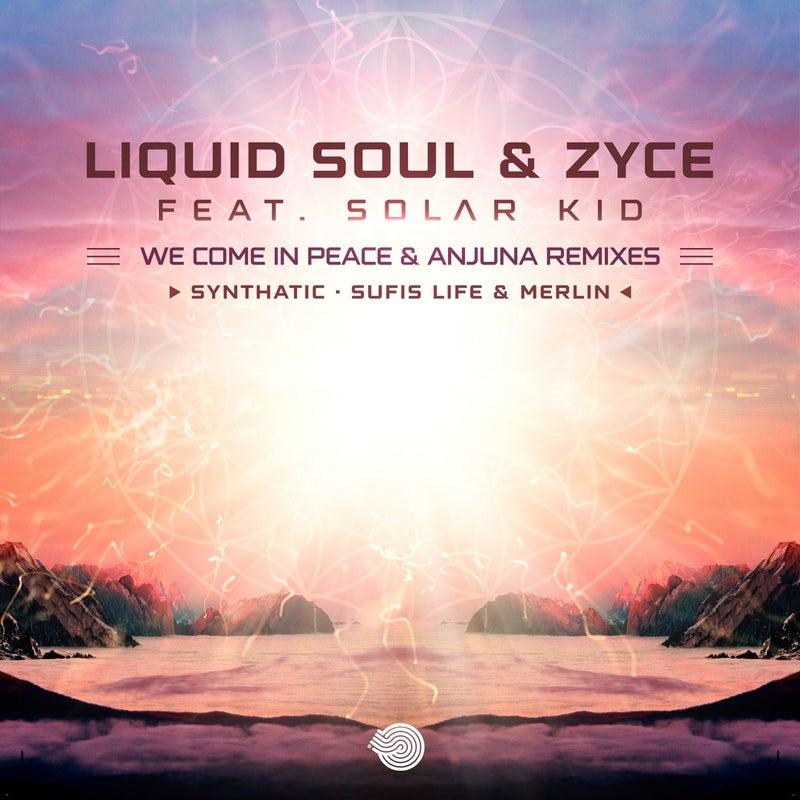 We Come in Peace & Anjuna (Remixes)