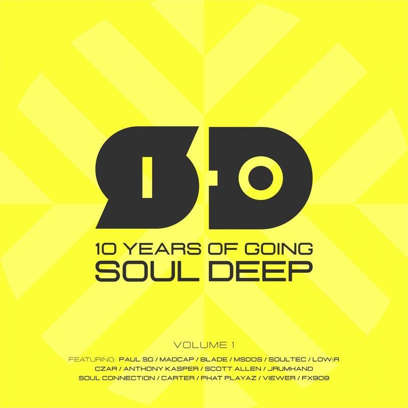 Soul Deep 10 Year Anniversary, Vol. 1