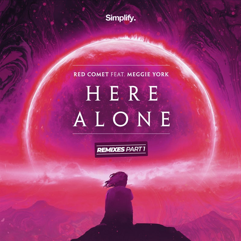 Here Alone: The Remixes, Pt. 1 (feat. Meggie York)