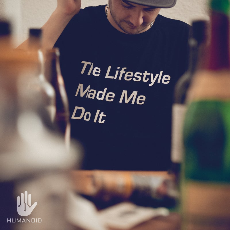 The Lifestyle Made Me Do It EP
