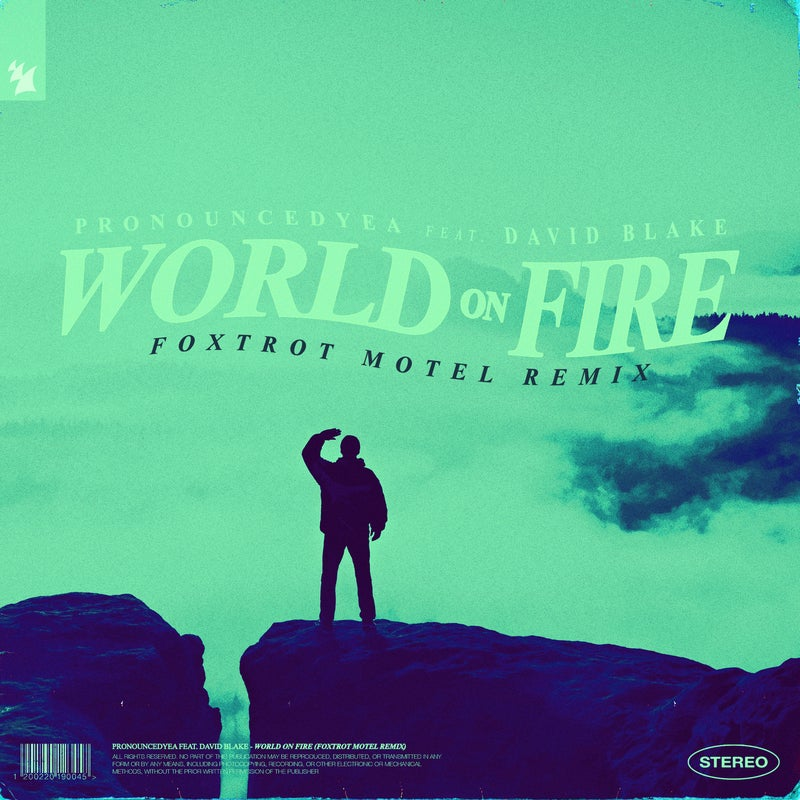 World On Fire - Foxtrot Motel Remix