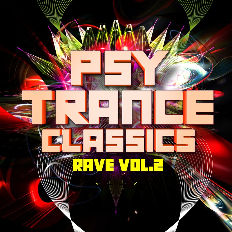 Psy Trance Classics: Rave, Vol. 2