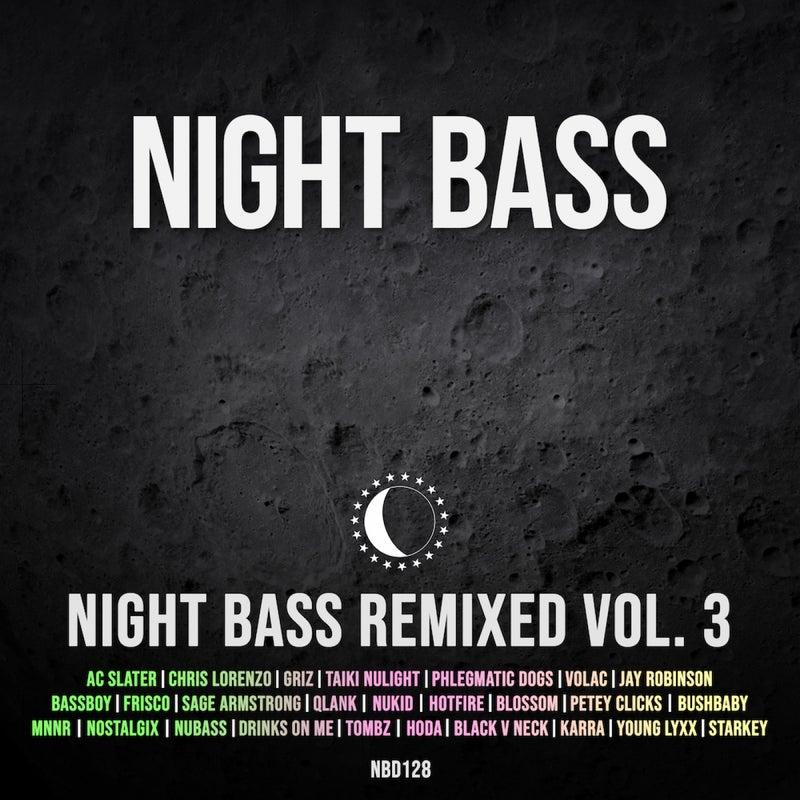Night Bass Remixed Vol. 3