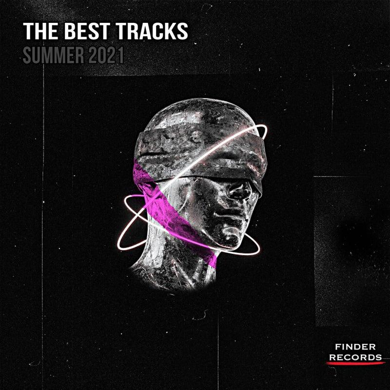 The Best Tracks [Summer 2021]