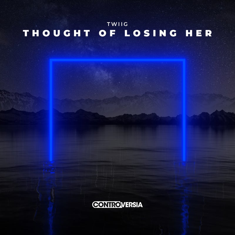 Thought of Losing Her (Extended Mix)