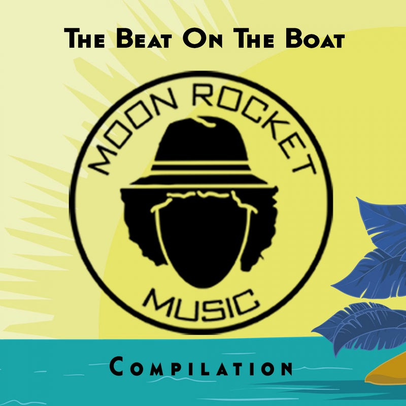 The Beat On The Boat Compilation