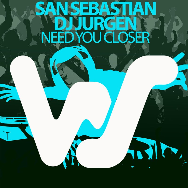 Need You Closer