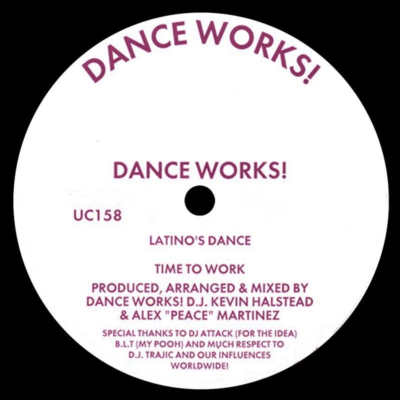 Latino's Dance / Time to Work