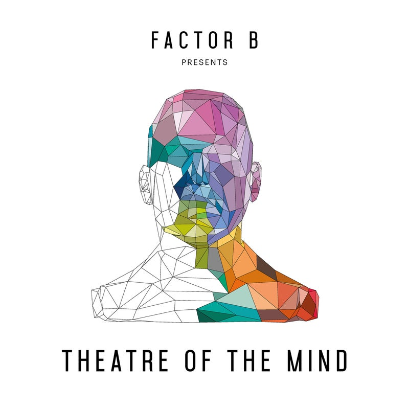 Factor B Presents Theatre of the Mind