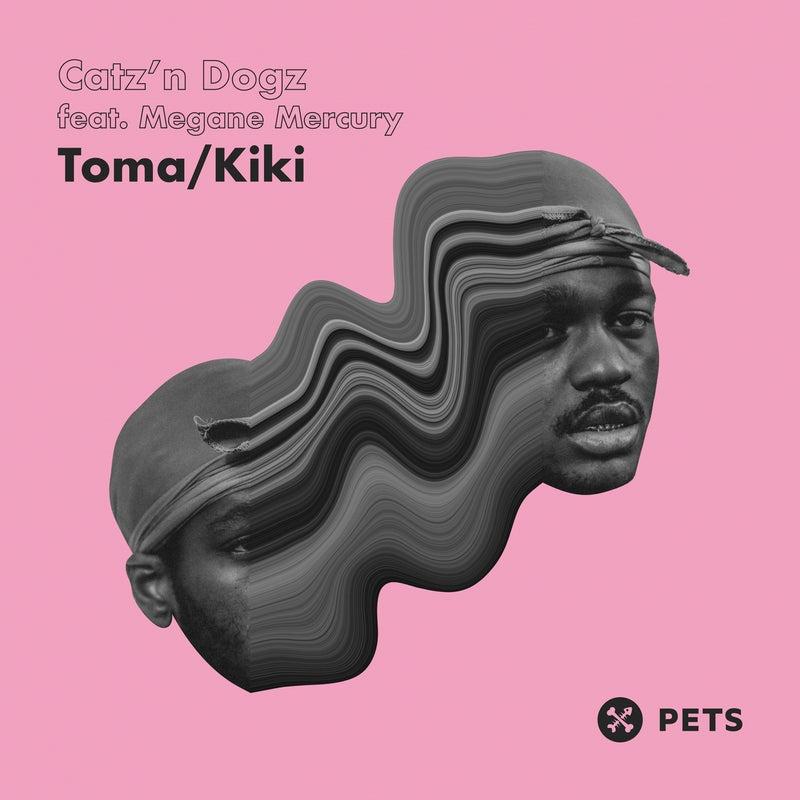 Toma / Kiki EP