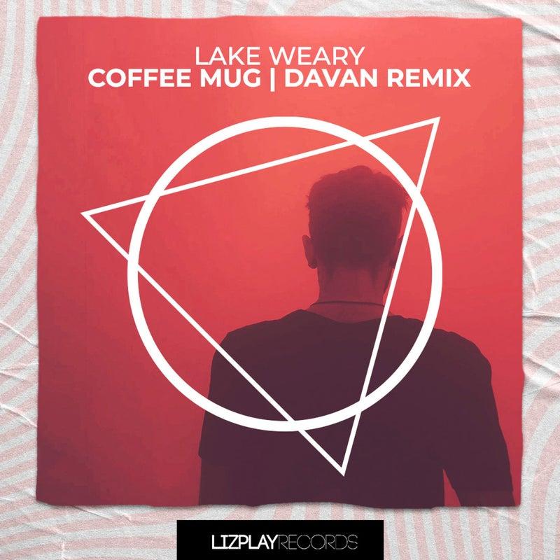 Coffee Mug (Davan Remix)