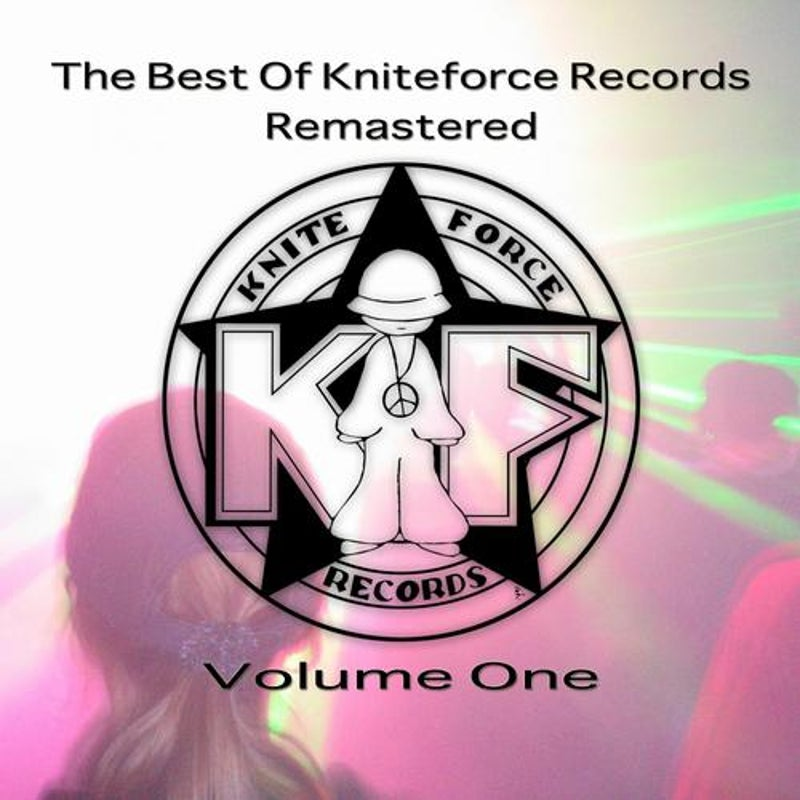 The Best Of Kniteforce Remastered Volume One
