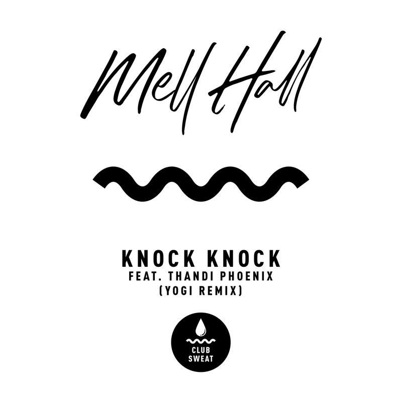 Knock Knock (feat. Thandi Phoenix) [Yogi's RSR Extended Mix]