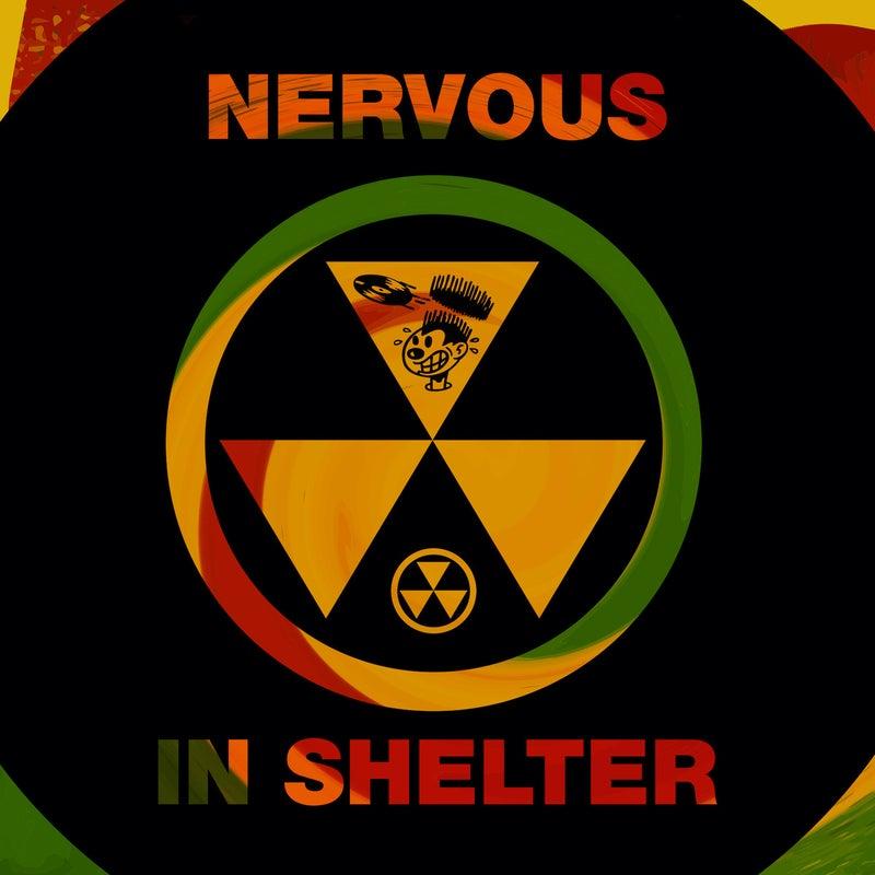 Nervous In Shelter