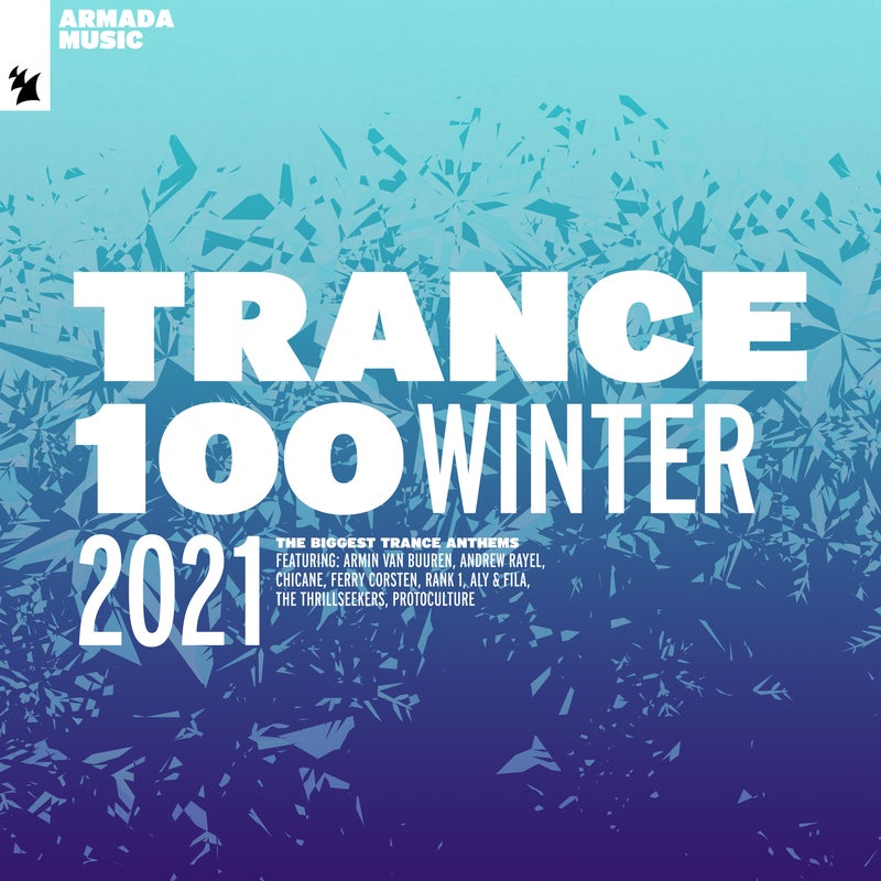 Trance 100 - Winter 2021 - Extended Versions