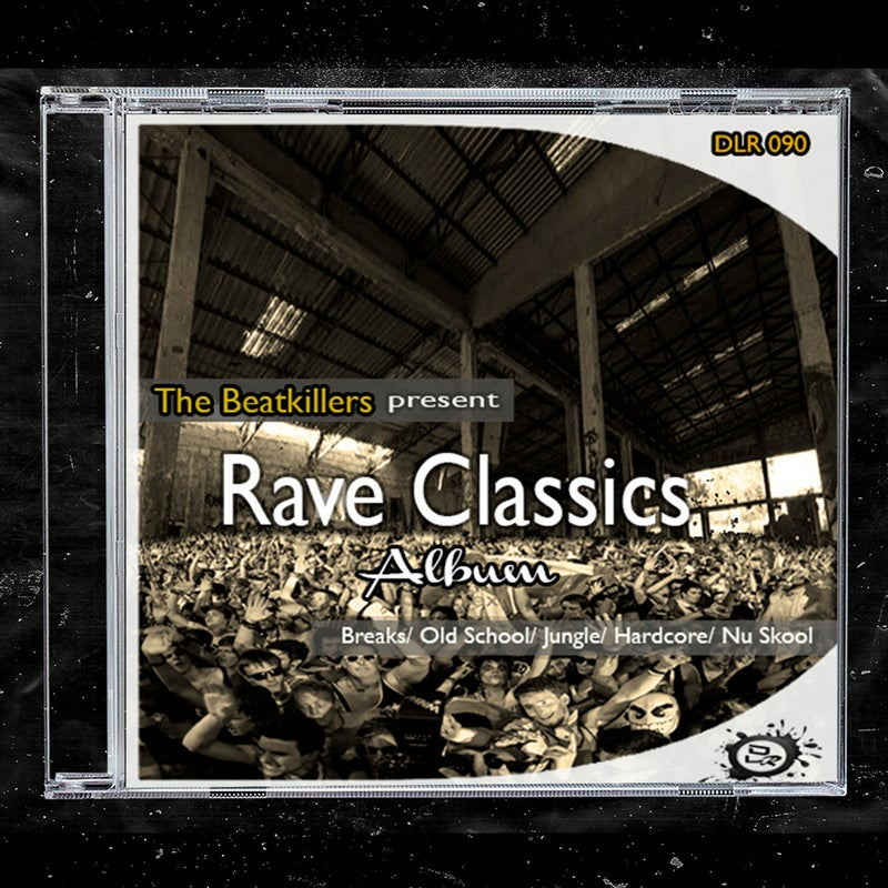Rave Classics (The Album)