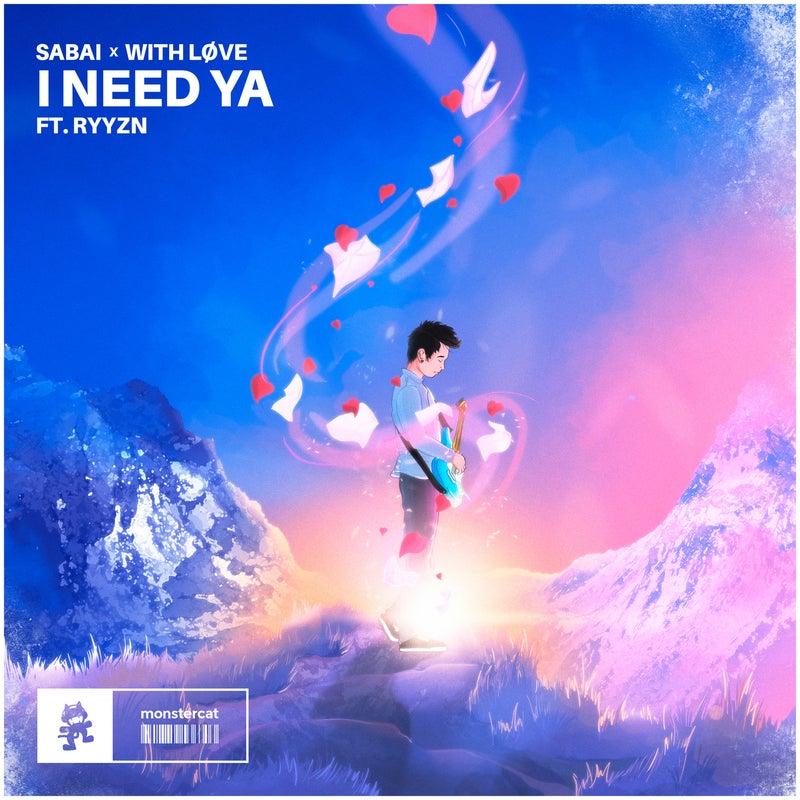 I Need Ya - Extended Mix