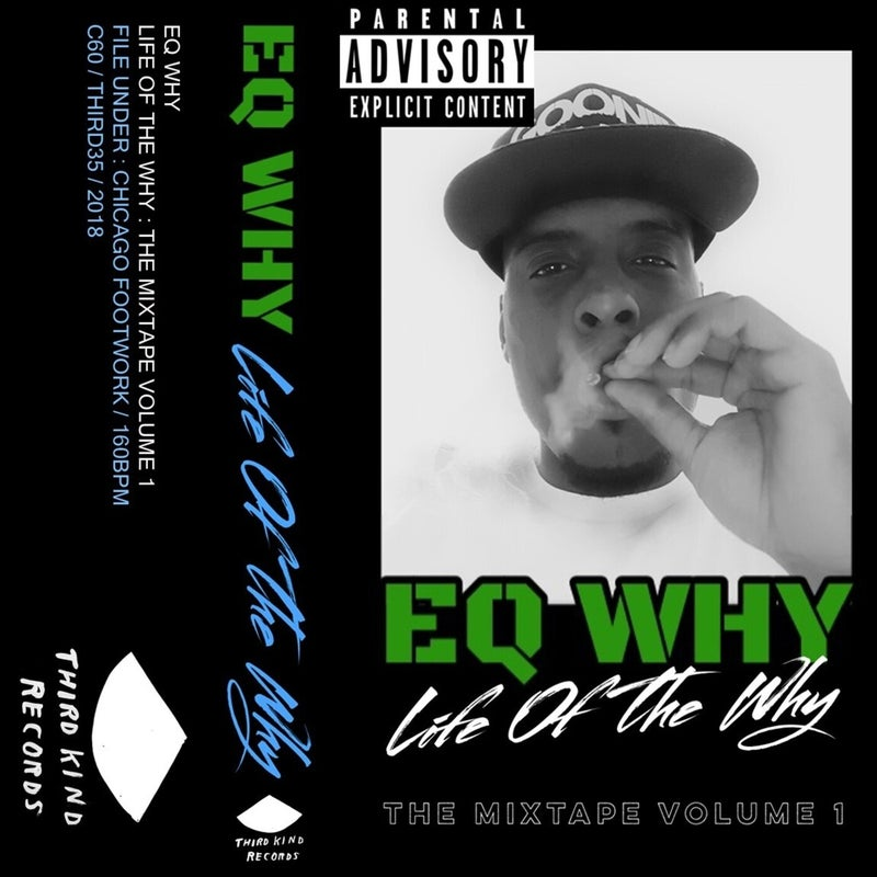 Life Of The Why: The MixTape Vol.1