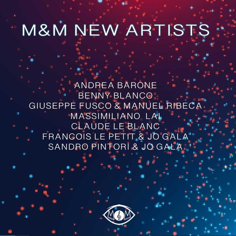 M&M New Artists