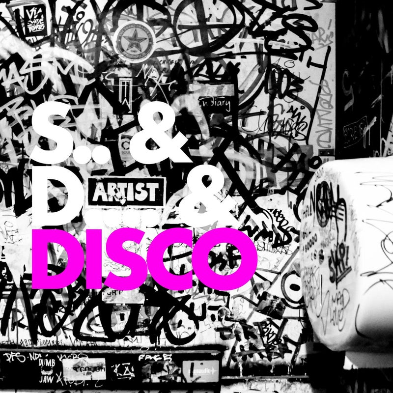 Sex & Drugs & Disco