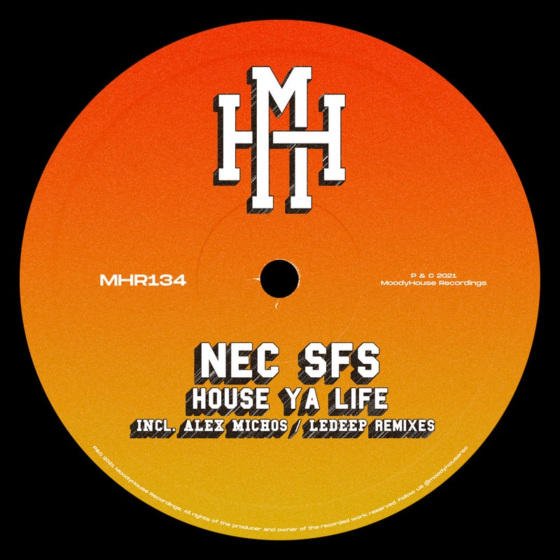 House Ya Life (Incl. Alex Michos & Ledeep Remixes)