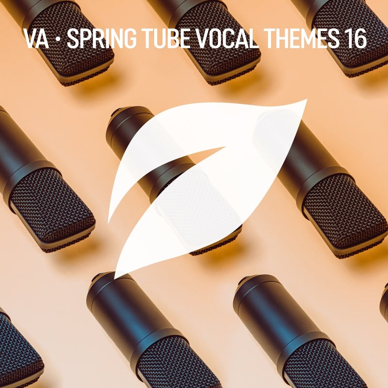 Spring Tube Vocal Themes, Vol. 16