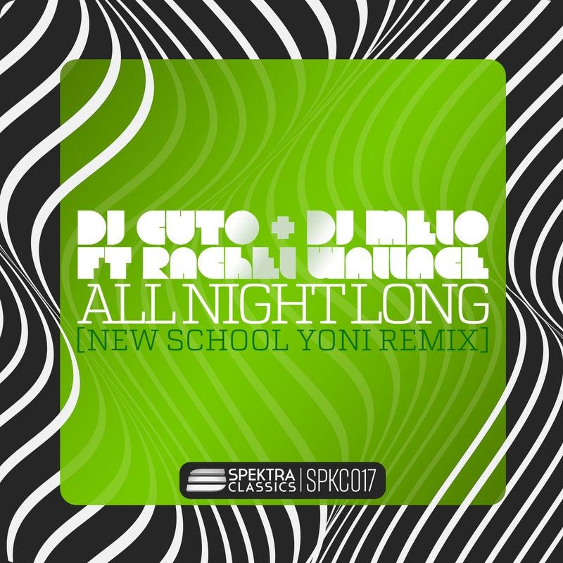 All Night Long (New School Yoni Remix)