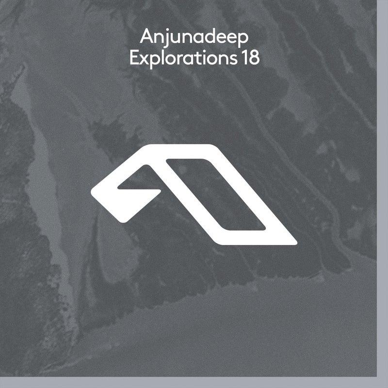 Anjunadeep Explorations 18