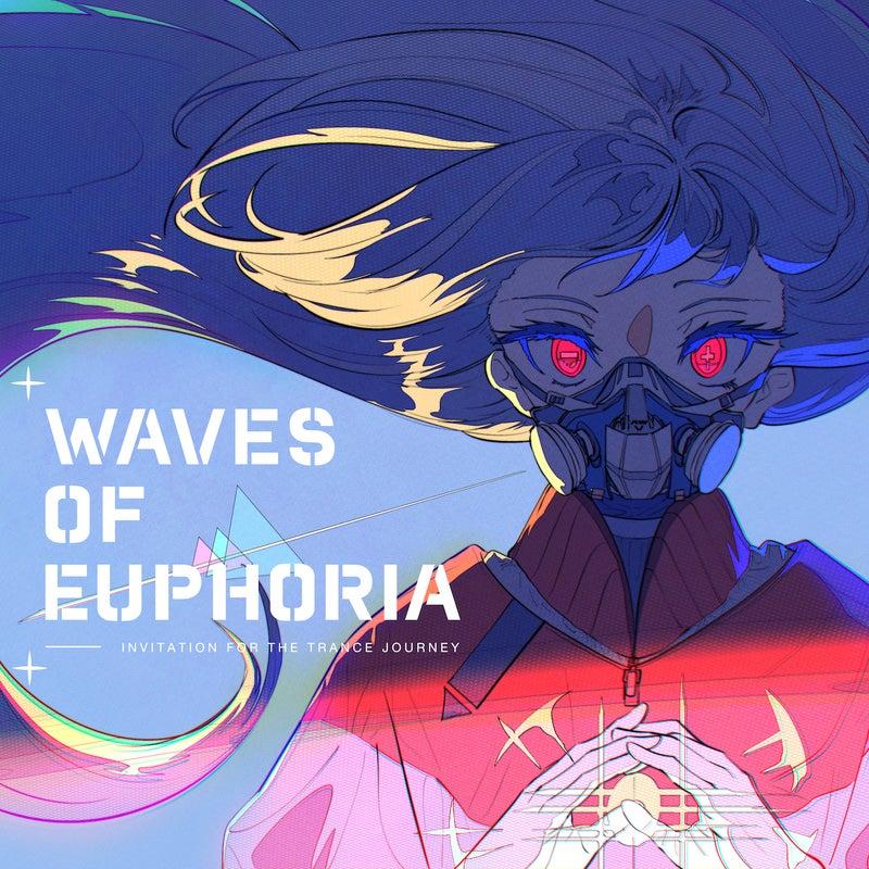 Waves of Euphoria