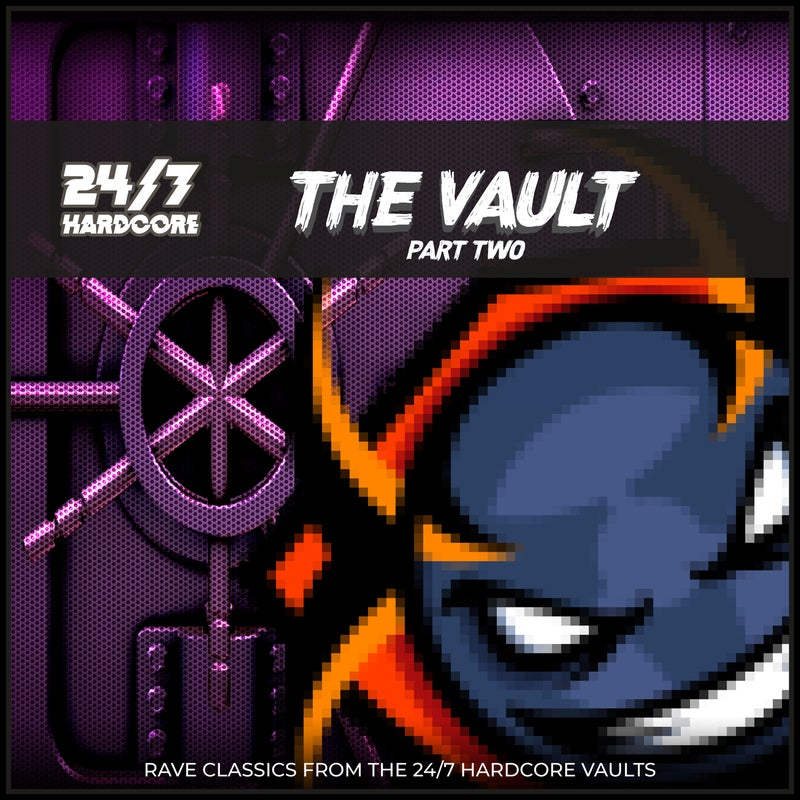 24/7 Hardcore: The Vault, Pt. 2