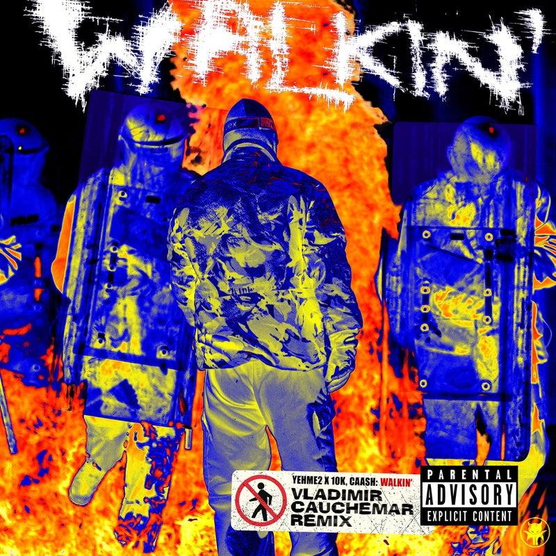 Walkin' - Vladimir Cauchemar Remix