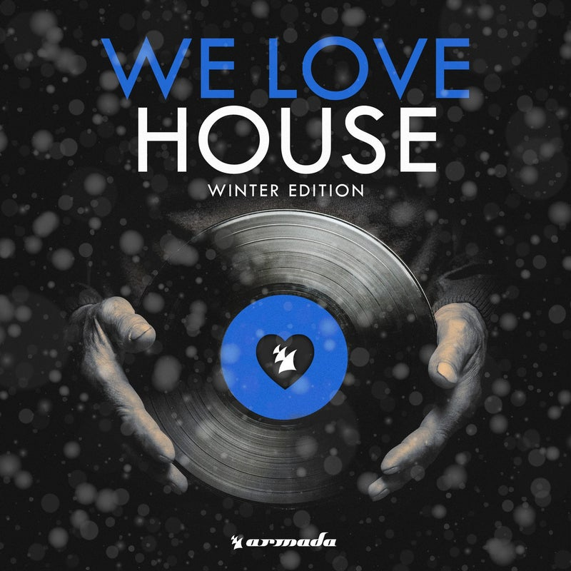 We Love House - Winter Edition