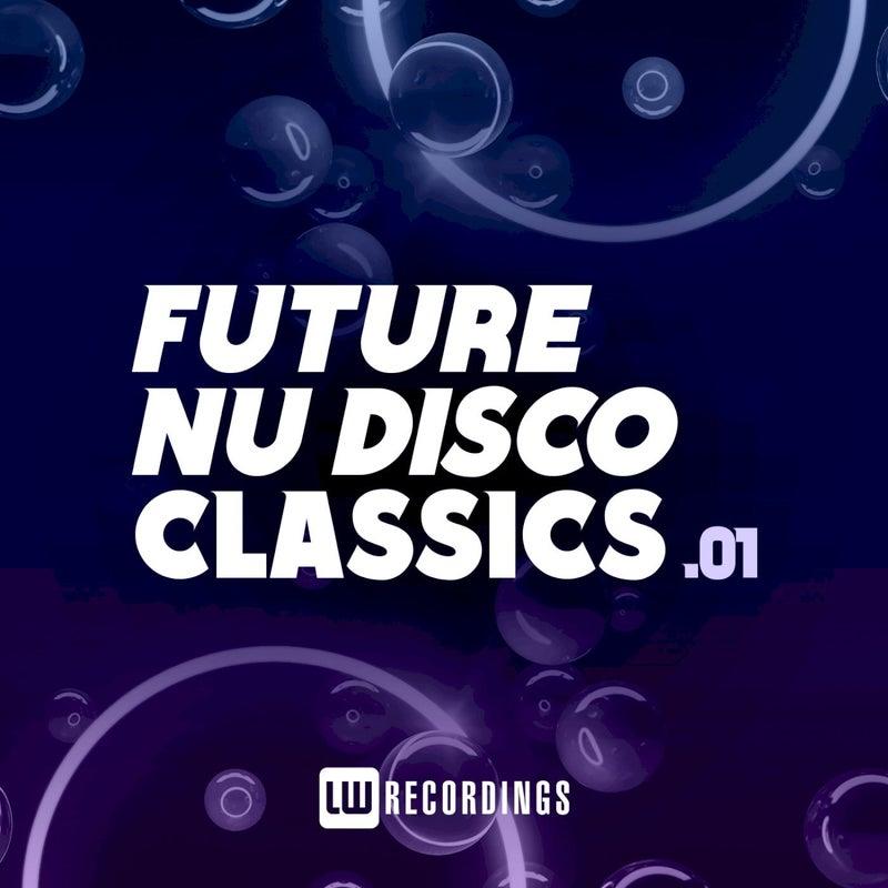 Future Nu Disco Classics, Vol. 01