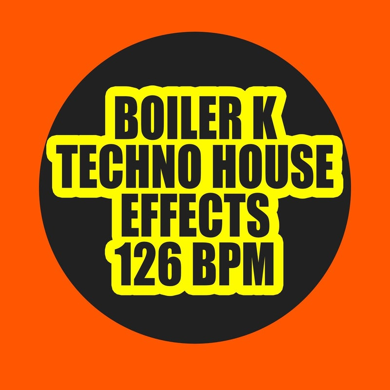 Techno House Effects 126 Bpm