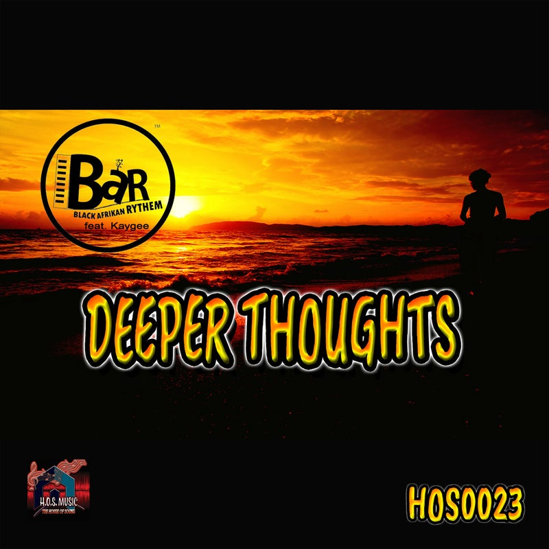 Deeper Thoughts (feat. Kaygee) [Remastered]