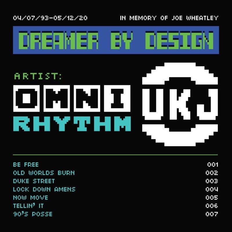 UK Jungle Records Presents: OmniRhythm - Dreamer By Design