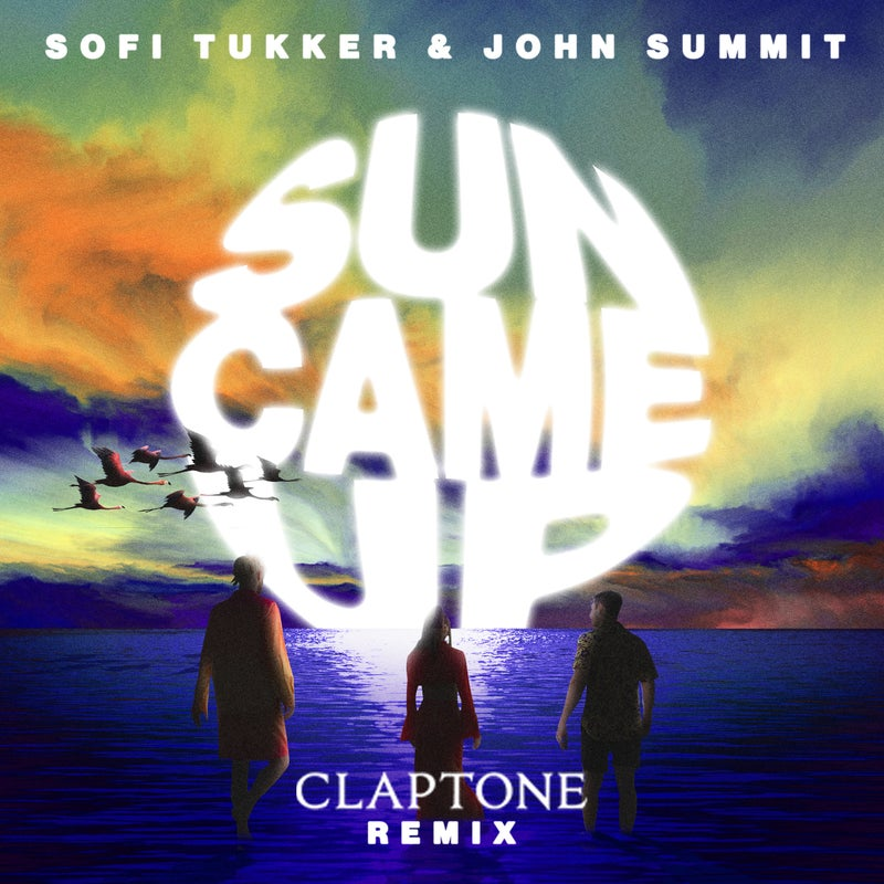 Sun Came Up - Claptone Extended Mix
