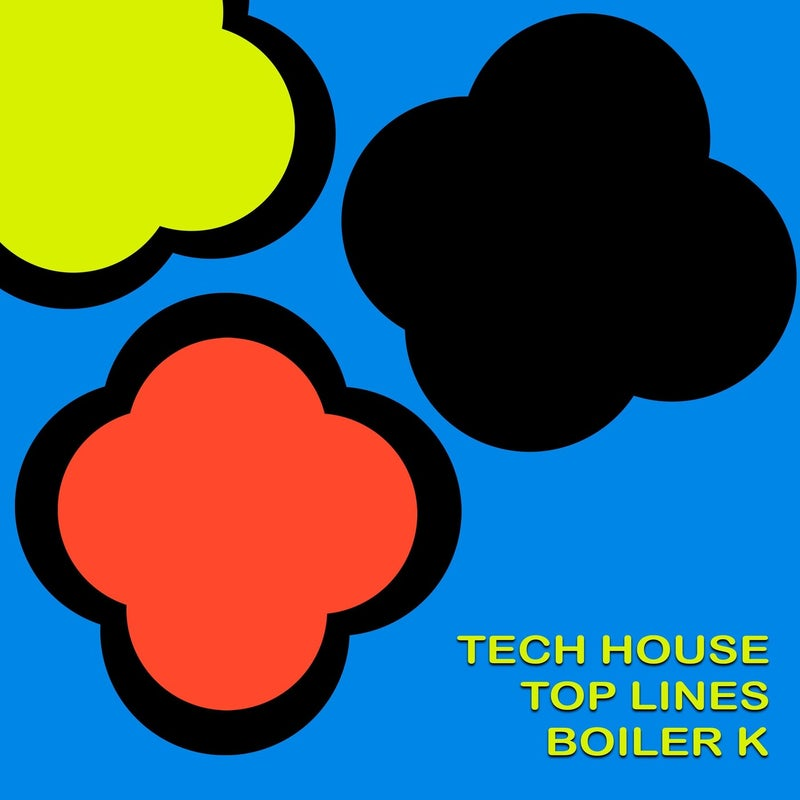 Tech House Top Lines