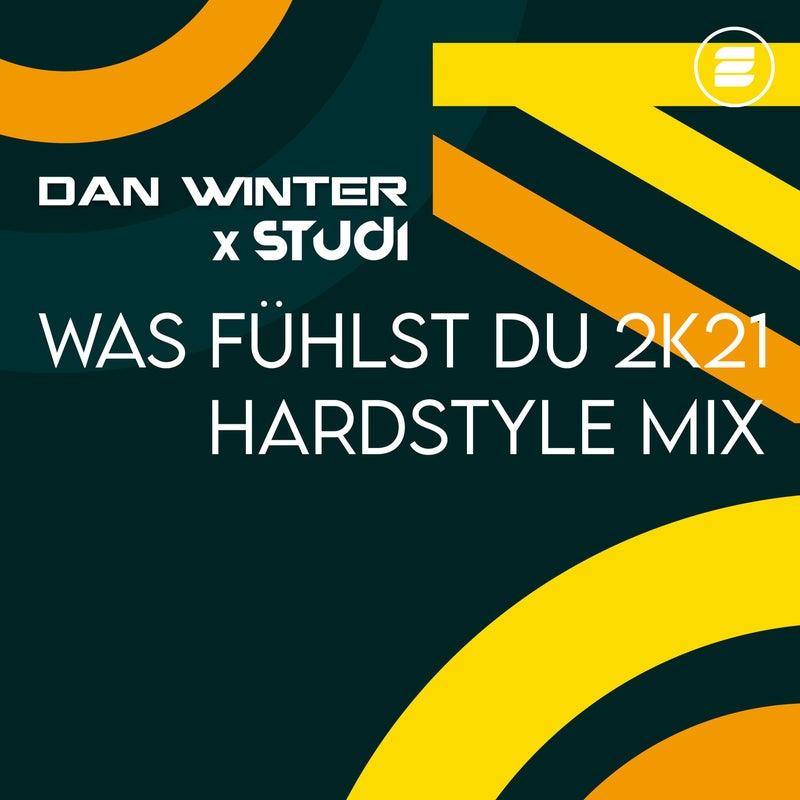 Was Fu?hlst Du 2k21 (Hardstyle Extended Mix)