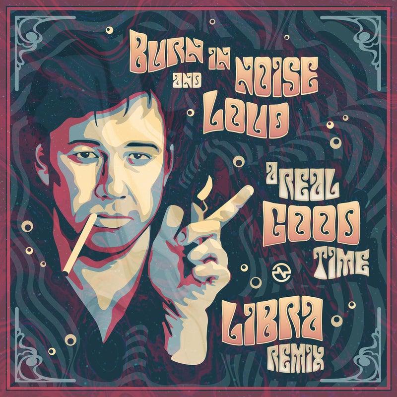 A Real Good Time (Libra Remix)