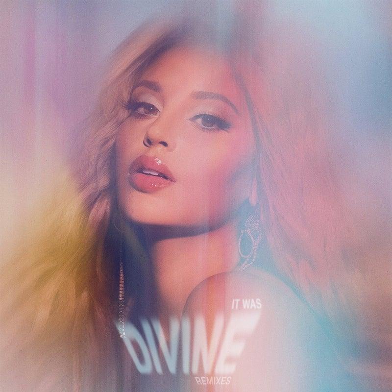It Was Divine (Remixes)