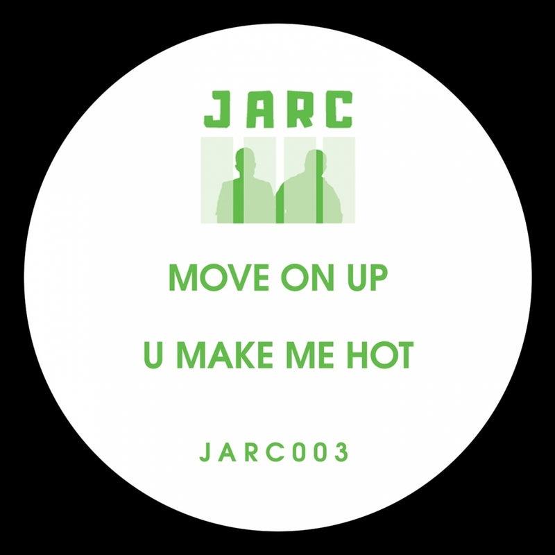 Move on up / U Make Me Hot